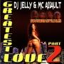 Southern Style DJs - Greatest Love Pt.2