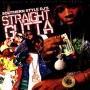 Southern Style DJs - Straight Gutta -2008-