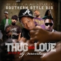 Thug Love 2008