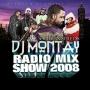 DJ Montay - Radio Mix Show 2008