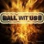 DJ Jelly - Ball Wit Us Pt.2