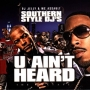 Southern Style DJs - U Ain�t Heard