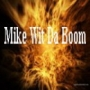 DJ Jelly - Mike with da Boom