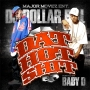 DJ Dollar Bill - Dat Hot Shit Pt.3 (Hosted by Baby D)