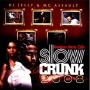 Southern Style DJs - Slow-N-Crunk 2008
