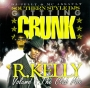 Southern Style DJs - Crunk with R. Kelly -2006-