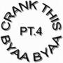 DJ Jelly - Crank this Byaa Byaa Pt.4