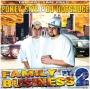 Pokey Size & DJ Hotsauce - Family Business Pt.2 -2007-
