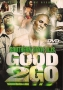Good 2 Go DVD