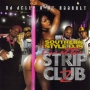 Southern Style DJs - Live at the StripClub Pt.2