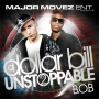 DJ Dollar Bill - Unstoppable Pt.2 (Hosted by B.O.B)