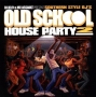 Southern Style DJs - Old School House Party 2 -2007-