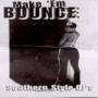 DJ Jelly - Make Em Bounce -2002-
