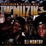 Southern Style DJs - Trap Muzik Pt.3 -2008-