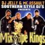 Southern Style DJs - Mixtape Kings Pt.1